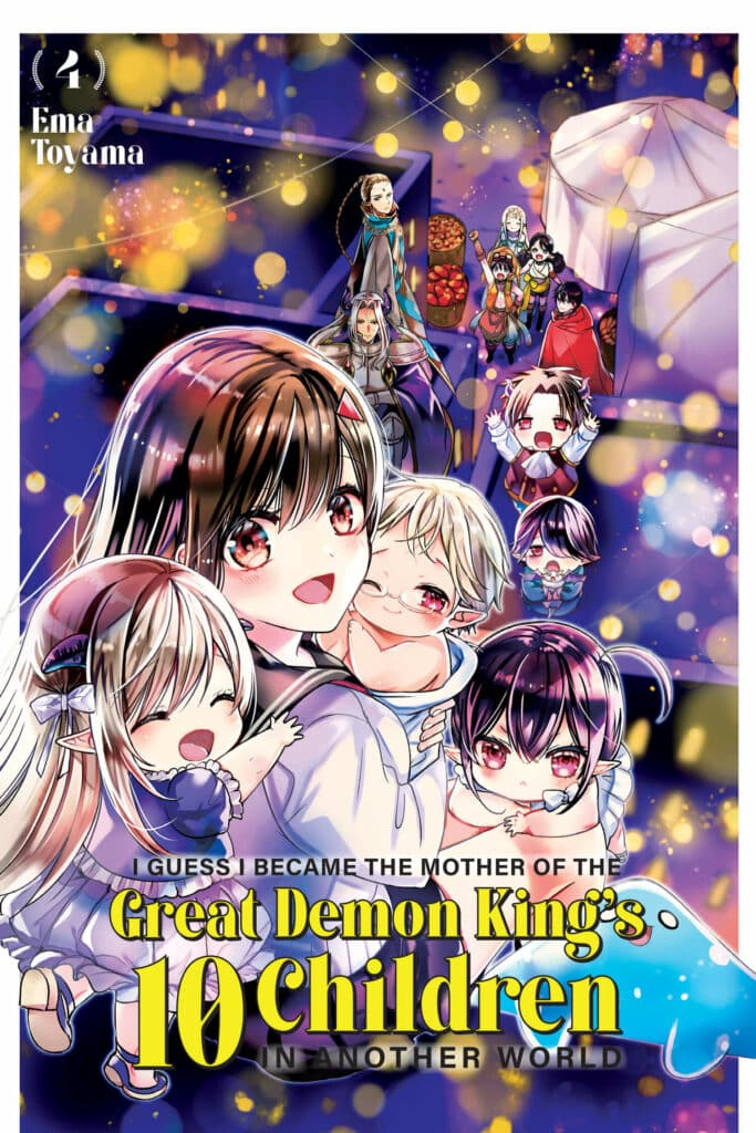 Cover for I Guess I Became the Mother of the Great Demon King's 10 Children in Another World, Volume 4