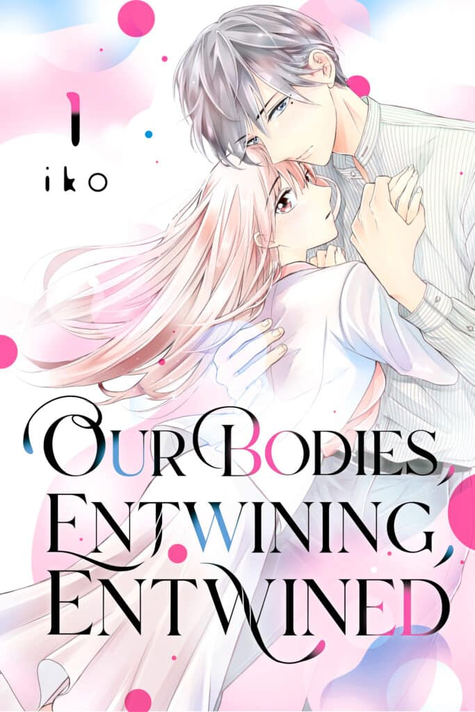 Cover for Our Bodies, Entwining, Entwined, Volume 1